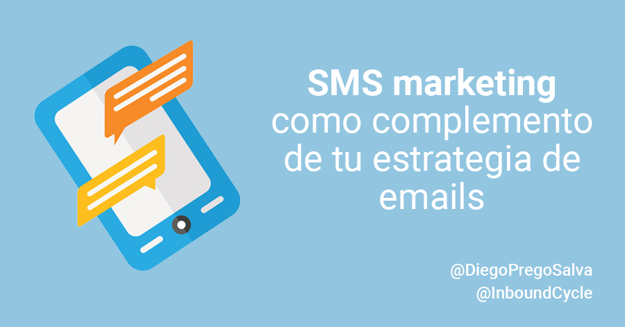 SMS marketing como complemento de tu estrategia de emails