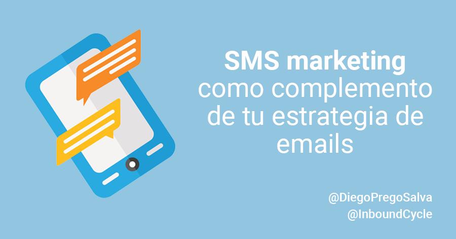 SMS marketing como complemento de tu estrategia de emails