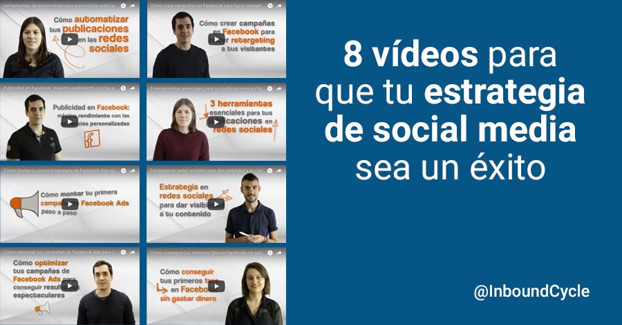 8 vídeos para que tu estrategia de social media sea un éxito