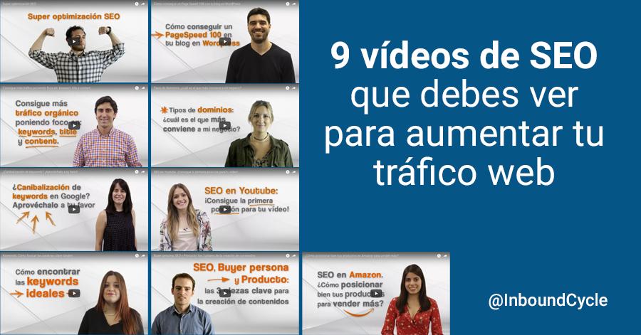 9 vídeos de SEO que debes ver para aumentar tu tráfico web