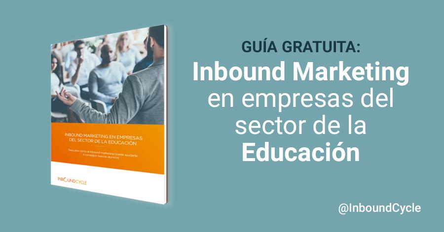 Capta alumnos con inbound marketing [+Guía]