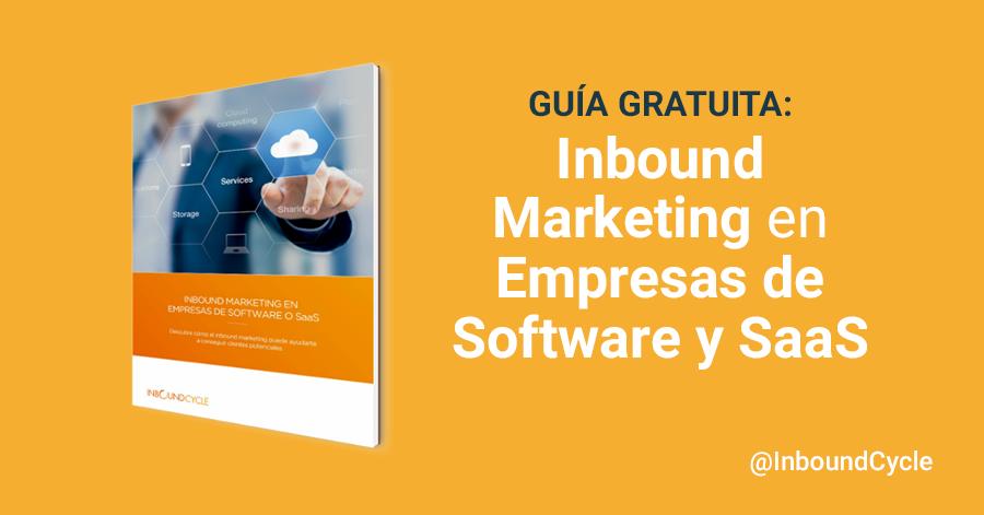 Estrategias de inbound marketing para empresas de software o SaaS [+Guía]