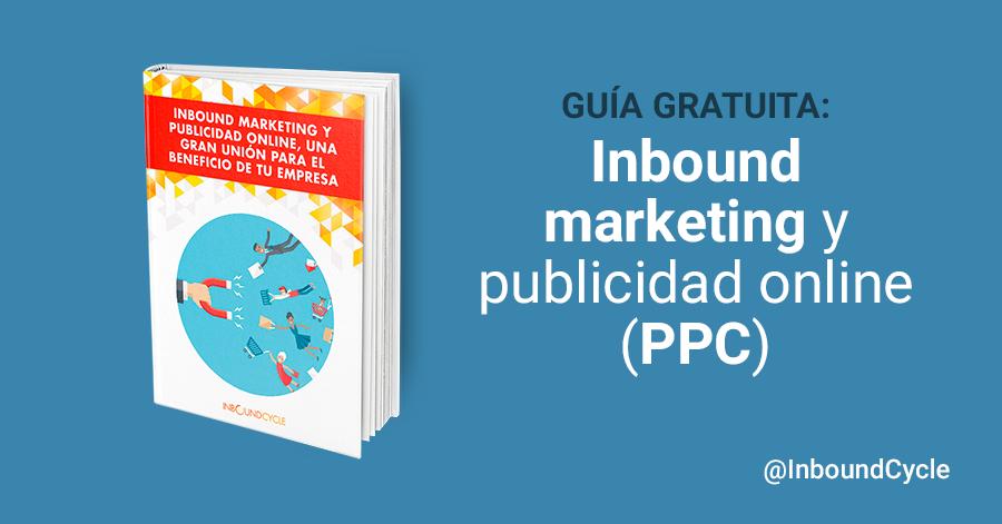 Cómo utilizar la publicidad online en el inbound marketing [+Guía]