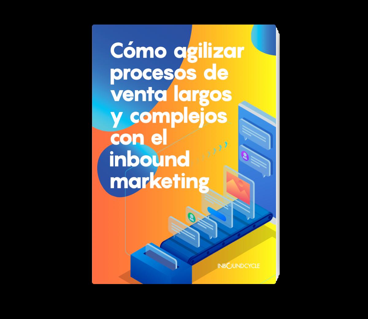 Portada - Email - Cómo agilizar procesos de venta largos y complejos con el inbound marketing -1