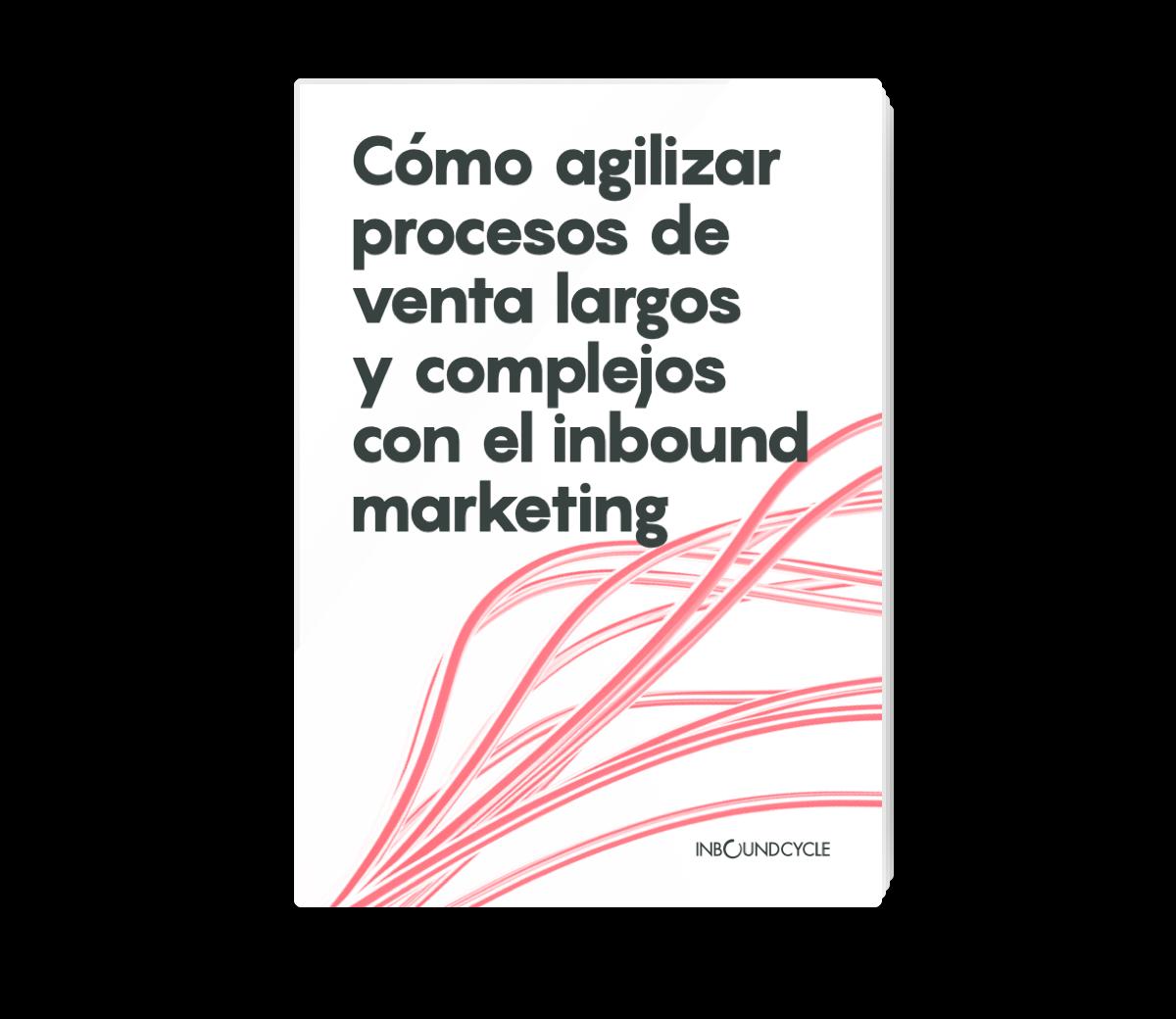 Portada - Email - Cómo agilizar procesos de venta largos y complejos con el inbound marketing