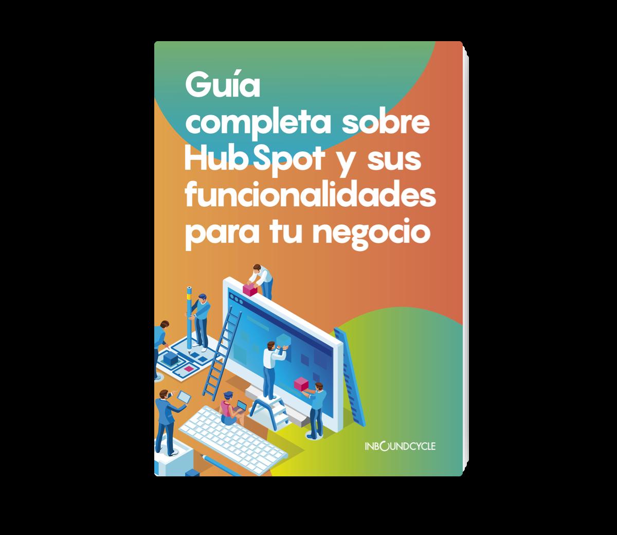 Portada - Guía completa sobre HubSpot y sus funcionalidades para tu negocio
