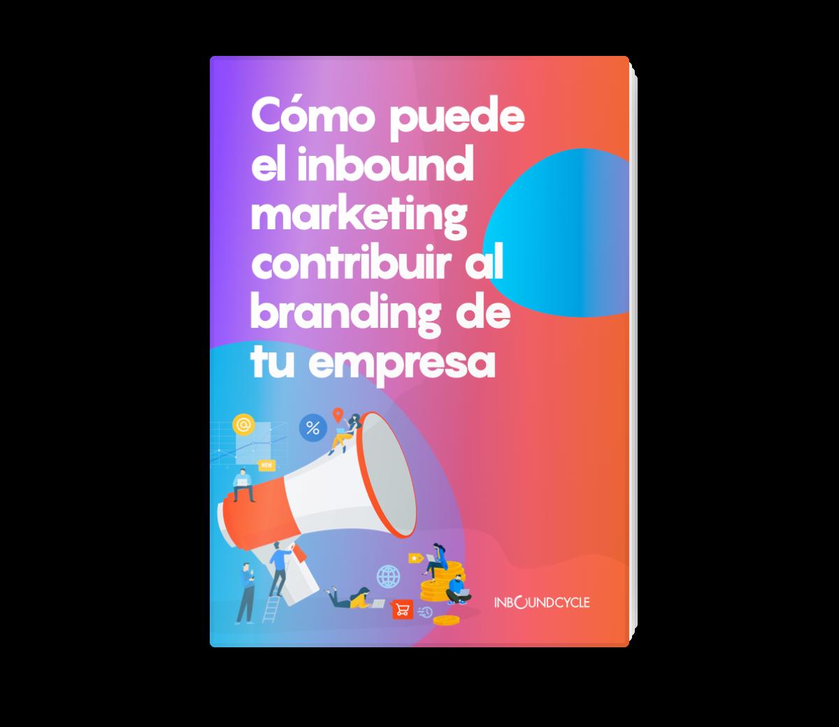Portada - Email - Cómo puede el inbound marketing contribuir al branding de tu empresa