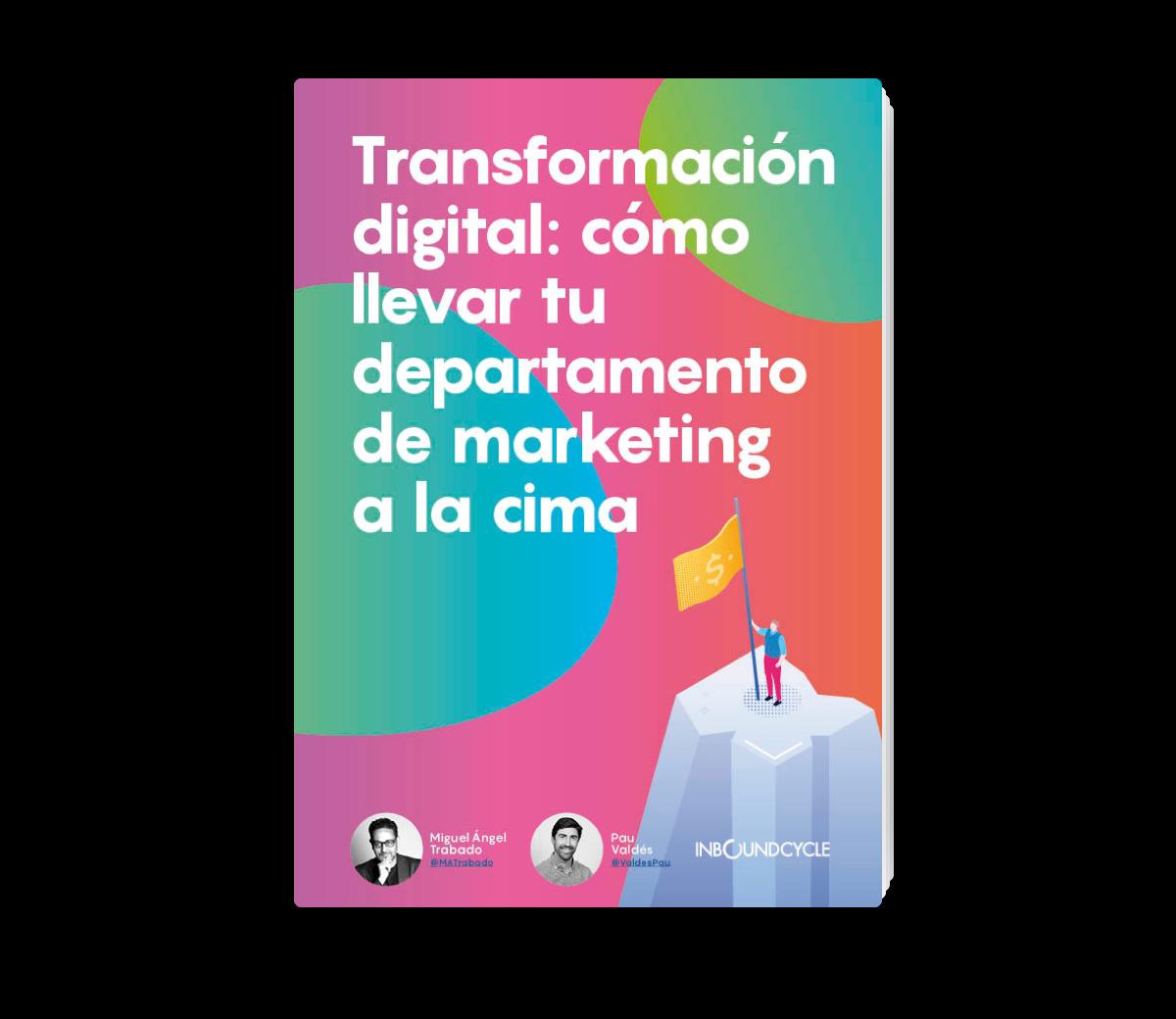 Portada - Email - Transformación digital_ cómo llevar tu departamento de marketing a la cima-1