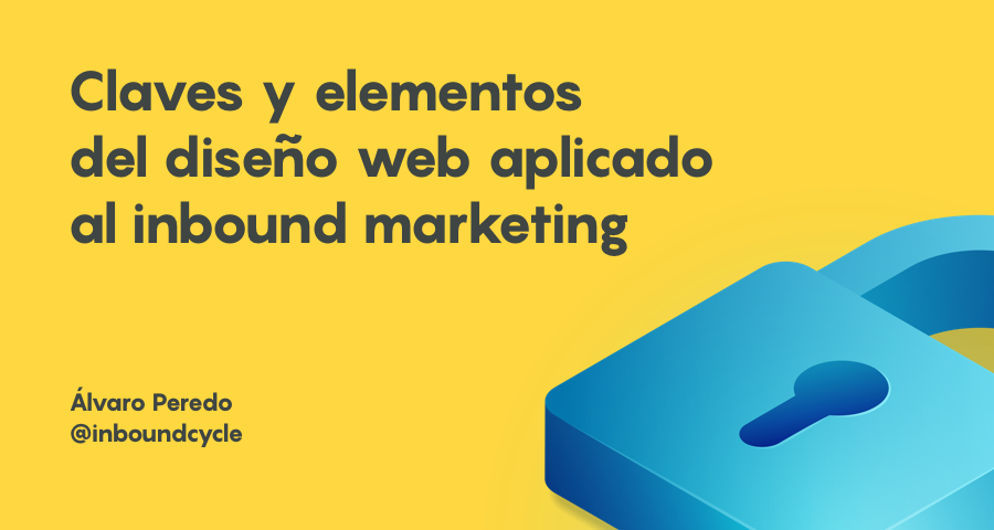 Claves y elementos del diseño web aplicados al inbound marketing