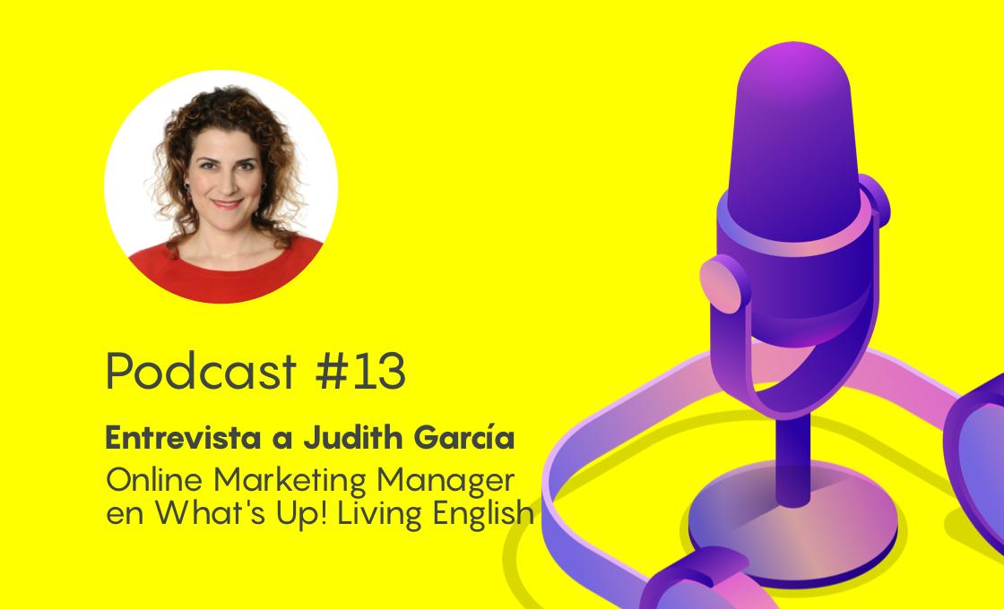 Podcast #13 – Inbound vs. Ads: el eterno conflicto de la atribución de canales