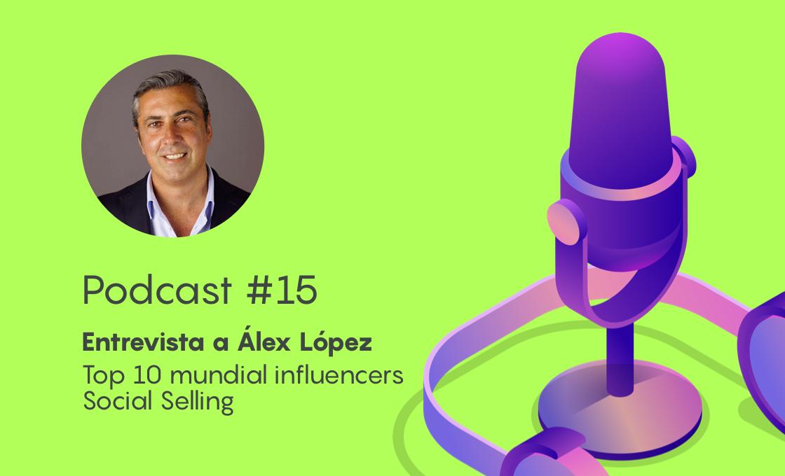 Podcast #15 –Cómo construir grandes audiencias, que te pertenecen y te generan negocio