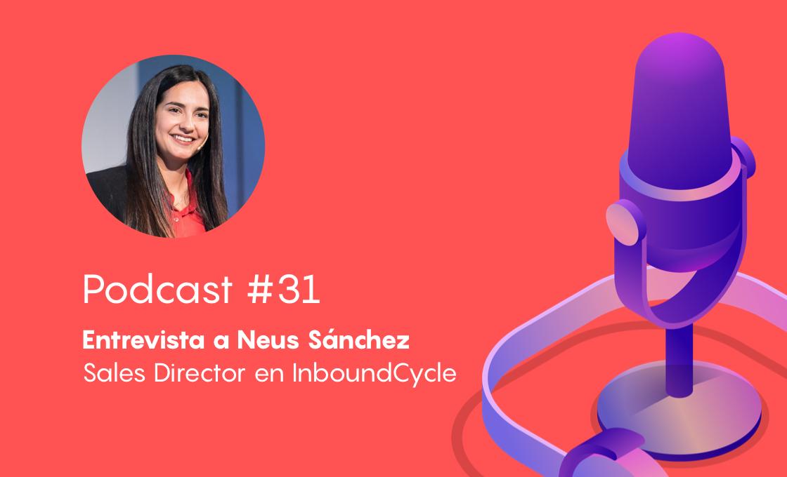 Podcast #31 - Inbound sales: identificar, conectar, explorar y asesorar [monográfico]