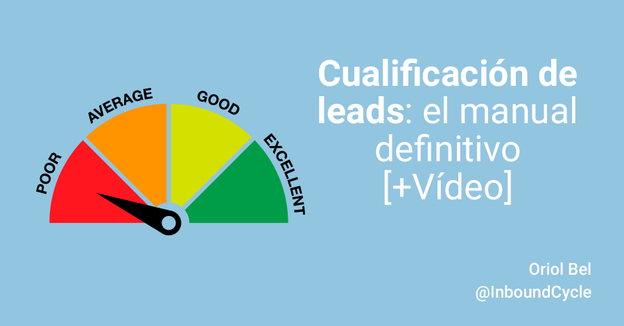 Cualificación de leads: el manual definitivo [+Vídeo]