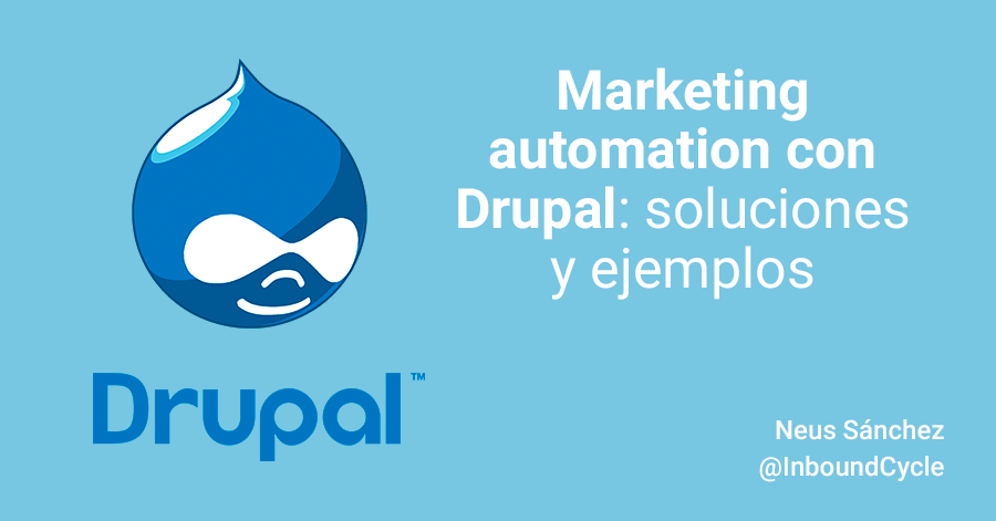 Marketing automation con Drupal: soluciones y ejemplos