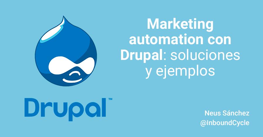 Marketing automation con Drupal: soluciones y ejemplos