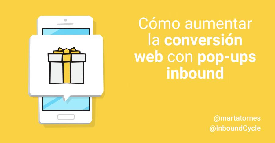 Cómo aumentar la conversión web con pop-ups inbound