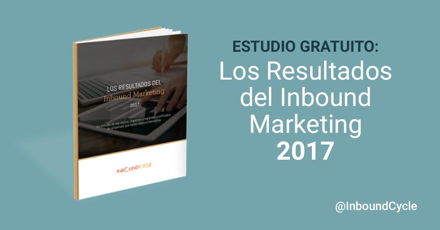 Los resultados del inbound marketing [+Informe gratis]